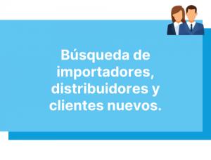 Busqueda de importadores, distribuidores y nuevos clientes